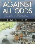 Against All Odds - Jim Stier