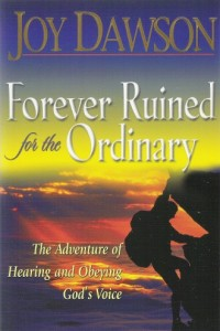 Joy Dawson - Forever Ruined for the Ordinary