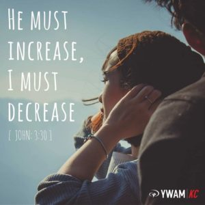 John 3:30 quote from YWAM KC Quote